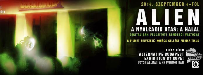 Alien �s ki�ll�t�s a Corvin moziban: 'Alternative Budapest'